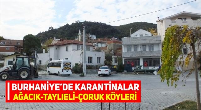 BURHANİYE'DE KISMİ KARANTİNALAR
