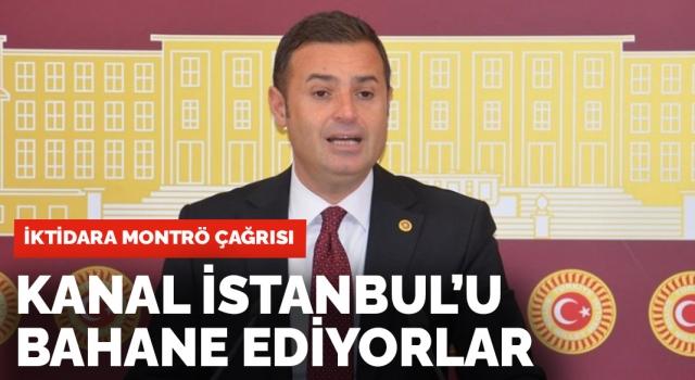 Montrö için Kanal İstanbul bahane ediliyor