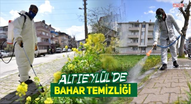 ALTIEYLÜL'DE BAHAR TEMİZLİĞİ