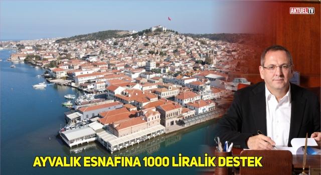 AYVALIK'TA ESNAFLARA 1000 LİRALIK DESTEK