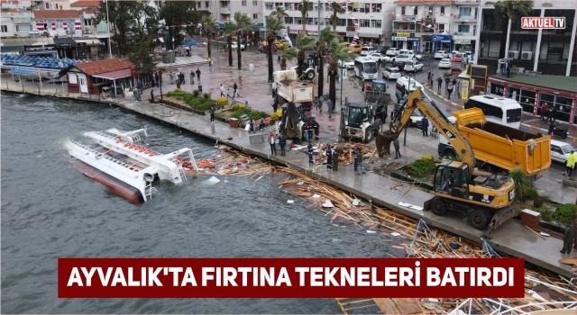 AYVALIK'TA FIRTINA TEKNELERİ BATIRDI