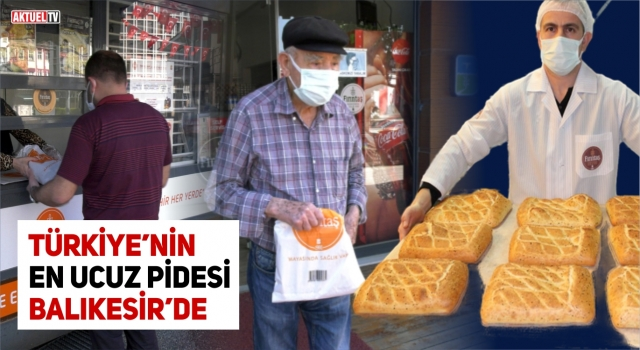 Türkiye'nin En ucuz Pidesi Balıkesir'de