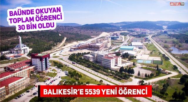 BALIKESİR ÜNİVERSİTESİ 5539 YENİ ÖĞRENCİ