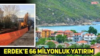 BALIKESİR'DEN ERDEK'E DEV YATIRIMLAR