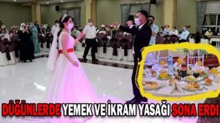 Düğünlerde İkram yasağı Sona Erdi