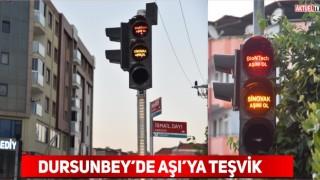 Dursunbey'de Trafik Lambalarıyla Aşıya Teşvik