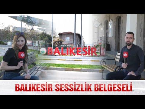 BALIKESİR'İN SESSİZLİK BELGESELİ